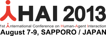 The First International Conference on Human-Agent Interaction